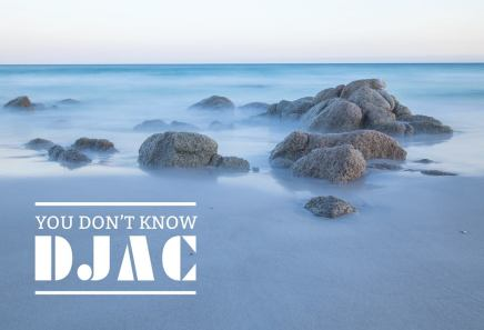 You Don't Know DJAC_01